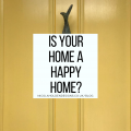 Is Your Home a Happy Home