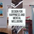 Design for Happiness and Mental Wellbeing